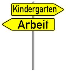 Schild Kindergarten / Arbeit
