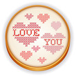 Love You Heart Embroidery, sewing hoop, Valentines, Mothers Day