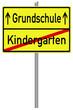 Schild Grundschule / Kindergarten