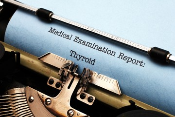 Medical report - Thyroid
