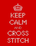 Keep Calm and Cross Stitch Embroidery, Royal Crown poster