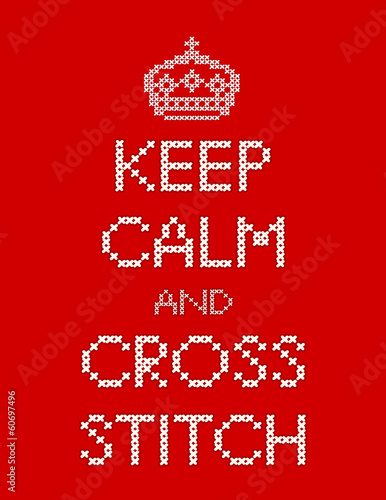 Keep Calm and Cross Stitch Embroidery, Royal Crown