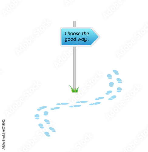 signs with choose the good way