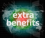 extra benefits slogan poster concept. Financial support message