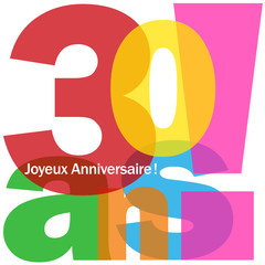 """Carte """"30 ANS ! JOYEUX ANNIVERSAIRE"""" (fête voeux félicitations)"""