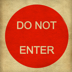 Do not enter sign on paper background