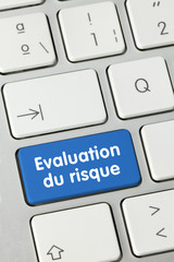 Evaluation du risque. Clavier