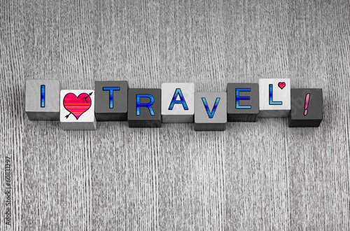 I Love Travel, sign series for traveling, vacation and adventure