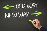 OLD WAY VS. NEW WAY