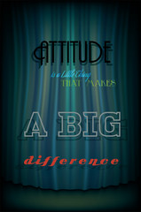Attitude is a Little Thing That Makes a Big Difference Quote