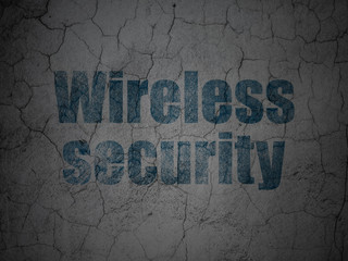 Protection concept: Wireless Security on grunge wall background
