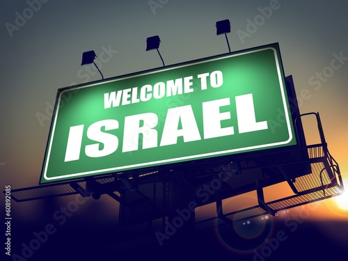 Billboard Welcome to Israel at Sunrise.