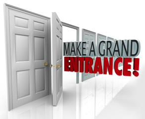 Make a Grand Entrance Debut Introduction Open Door Words