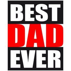 Cool Best Dad Ever Logo Design