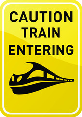 Caution - train entering