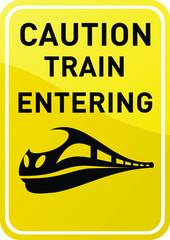 Caution - train entering
