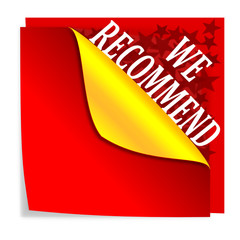 "Red paper with folded corner and says ""we recommend"" - vector"