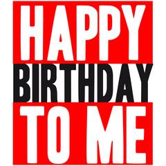 Cool Happy Birthday To Me Logo