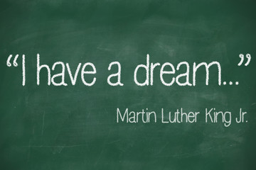 I have a dream saying