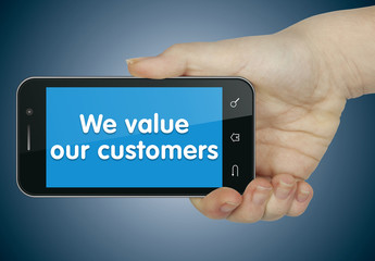 We value our customers. Phone
