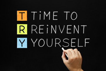 TRY - Time to Reinvent Yourself