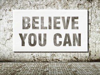 Believe you can, words on wall