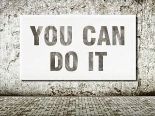 You can do it, words on wall