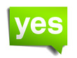 yes green 3d realistic paper speech bubble