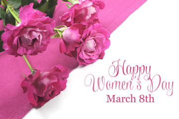 Happy International Womens Day, March 8, roses.