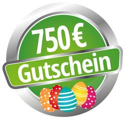 750 € Gutschein