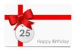 25 Jahre - Happy Birthday