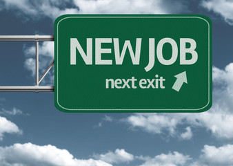 New Job, next exit creative road sign and clouds