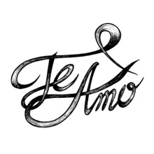 Te Amo ( I love You ) - Hand drawn quotes, black on white