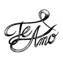 Te Amo ( I love You ) - Hand drawn quotes, black on white