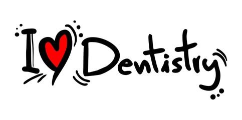 Dentistry love