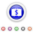 Dollar bag icon - six colours set vector
