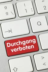 Durchgang verboten. Tastatur