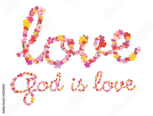 God is love floral lettering
