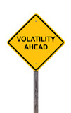 Caution Sign - Volatility Ahead poster
