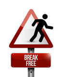break free sign illustration design