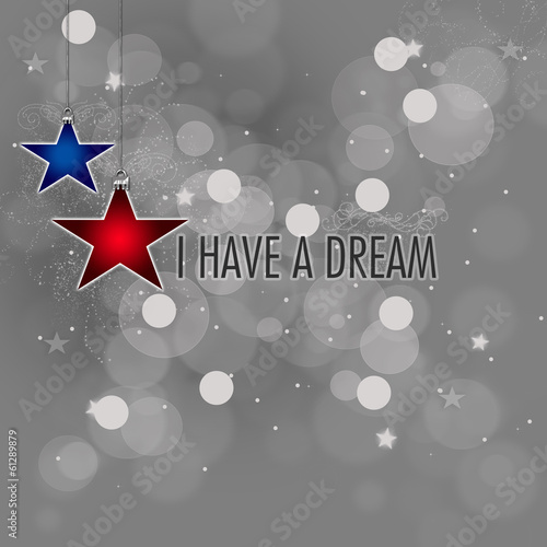 I have a dream - Famous Quote