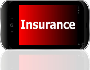 smartphone with word insurance on display, business concept