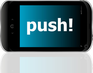 Web development concept: smartphone with word push on display
