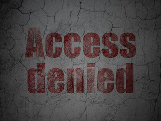 Safety concept: Access Denied on grunge wall background