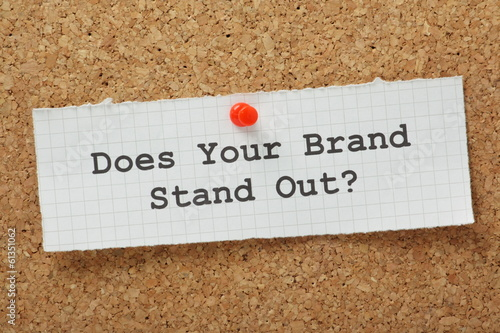 Does Your Brand Stand Out?