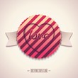 Vintage label with ribbons and pattern for love. Vector eps10