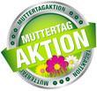 """Button Banner """"Muttertagaktion"""" Blumen grün/silber"""