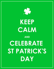 Keep calm and celebrate St. Patrick's day - vector background