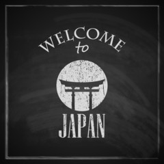 travel concept with chalkboard texture. welcome to Japan