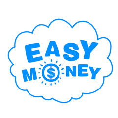 cloud with the words easy money